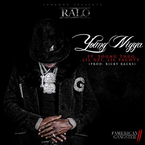 [Latest Songs]Ralo ft. Young Thug, Lil Uzi Vert & Lil Yachty-YoungNigga