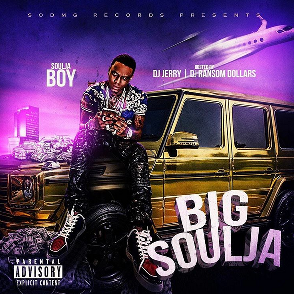 "[Mixtape Stream] @SouljaBoy -""Big Soulja"""