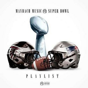 maybach_music_group_super_bowl_playlist-front-1