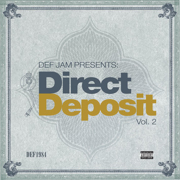 "[Mixtape Stream] Def Jam-""Direct Deposit"" Vol. 2"