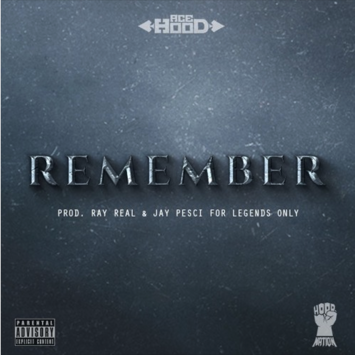 "Ace Hood-""Remember"" [Latest Songs]"