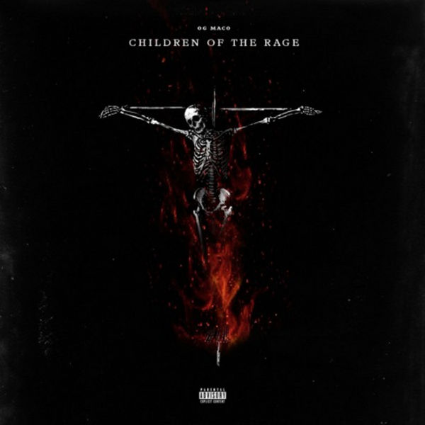 "[Mixtape] OG Maco-""Children of The Rage"""