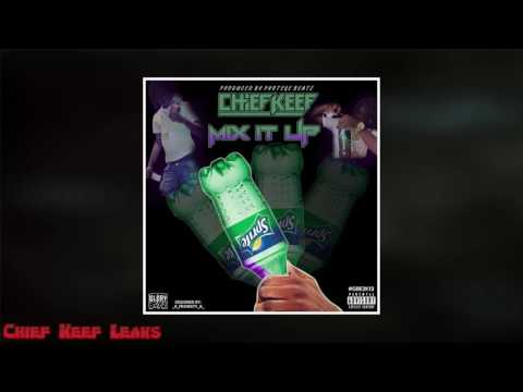 "[Latest Songs] Chief Keef-""Mix It Up"""